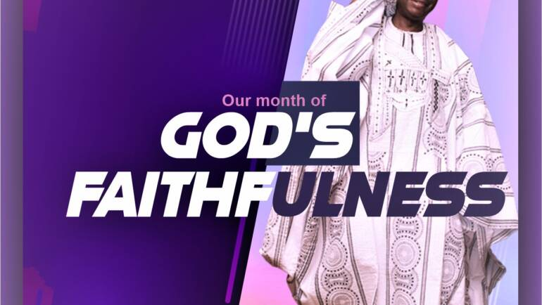 August 2020 – The Month of God's Faithfulness