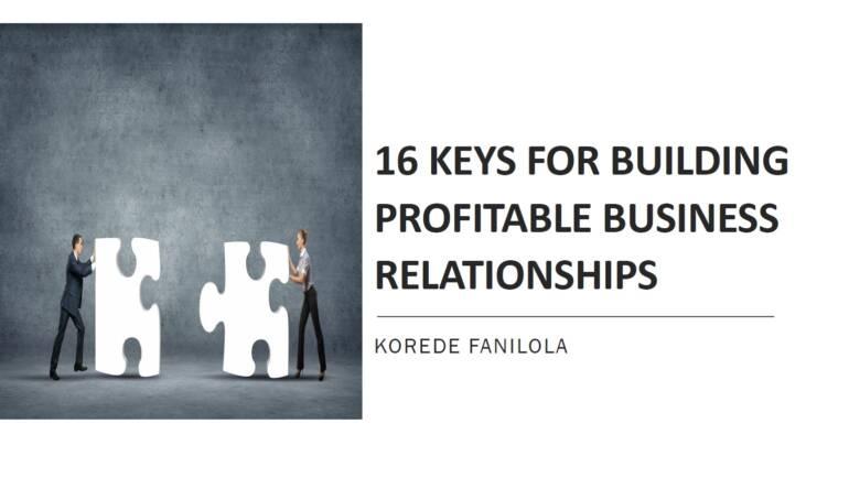 16 Keys to Building Profitable Business Relationships