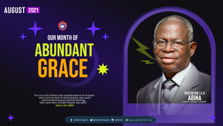 August 2021 – Our Month of Abundant Grace